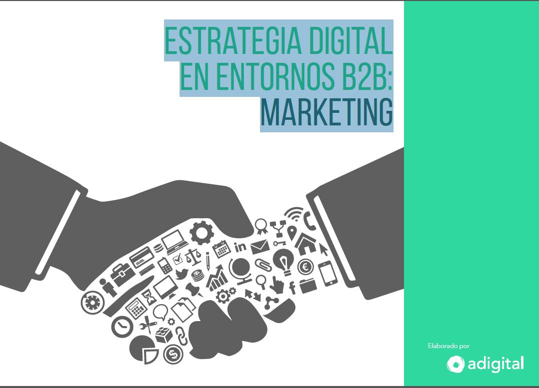 Estudio de estrategia digital en entornos B2B