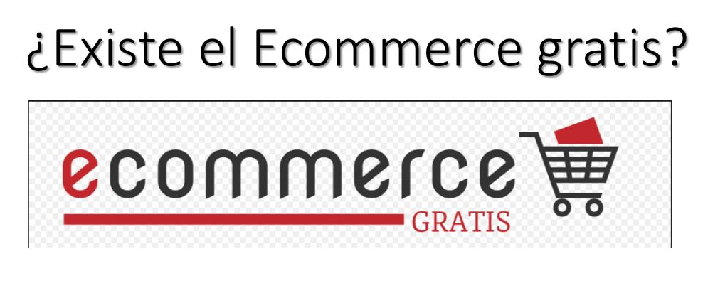 Ecommerce gratis