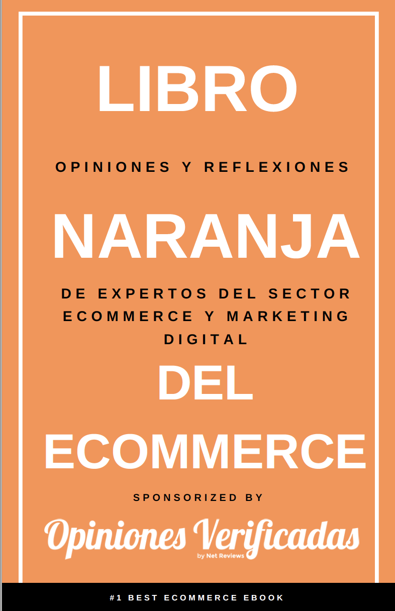 Libro naranja del ecommerce opiniones y reflexiones de expertos del sector ecommerce y marketing digital